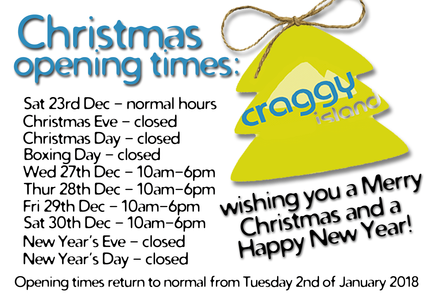 Craggy Island Opening Times